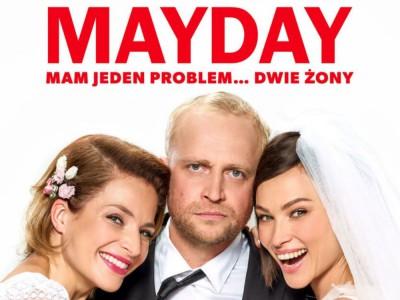 Mayday - świeża, polska komedia o mężczyźnie... z dwoma żonami