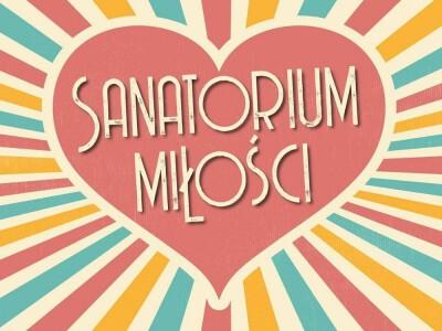 Sanatorium miłości – barwne życie seniorów