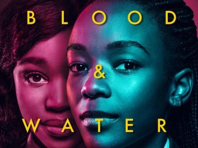 Blood & Water – nastolatka na tropie siostry