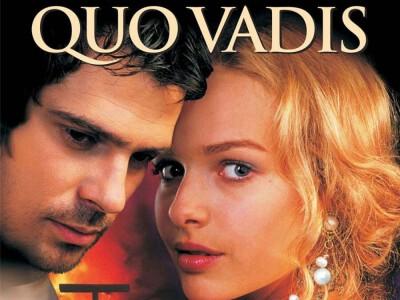 Quo Vadis – ekranizacja powieści Sienkiewicza