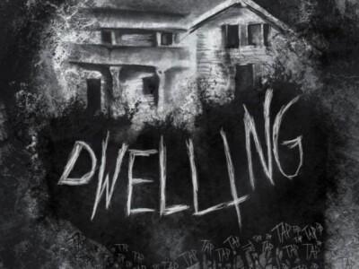 Dwelling - tragiczny dom