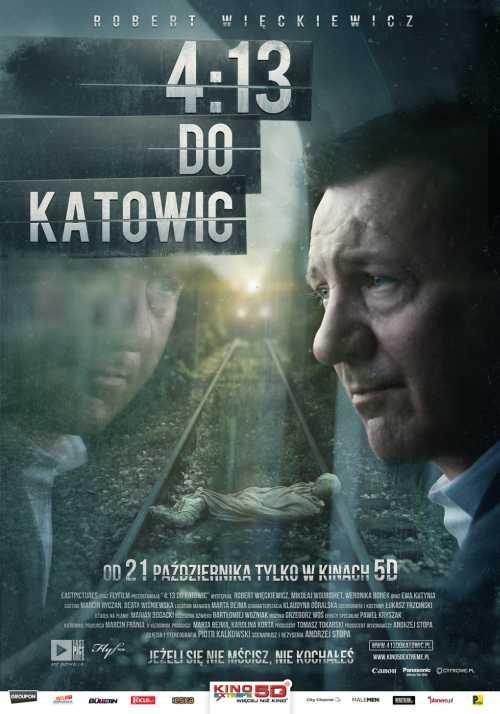 4:13 do Katowic (2011) online. Obsada, opinie, opis fabuły, zwiastun