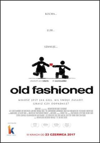 Old Fashioned (2014) online. Obsada, opinie, opis fabuły, zwiastun