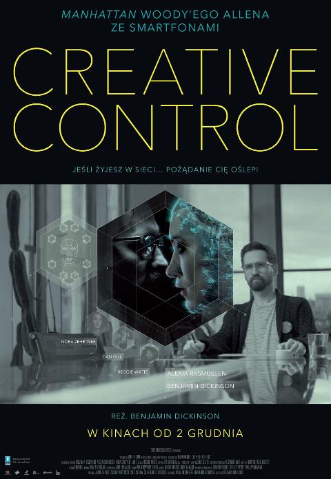 Creative Control (2015) online. Obsada, opinie, opis fabuły, zwiastun
