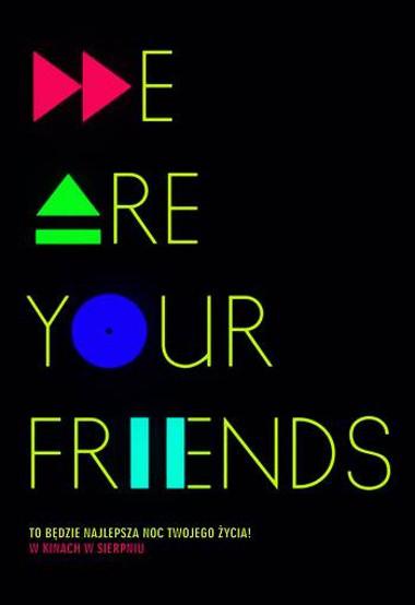 We Are Your Friends (2015) online. Obsada, opinie, opis fabuły, zwiastun