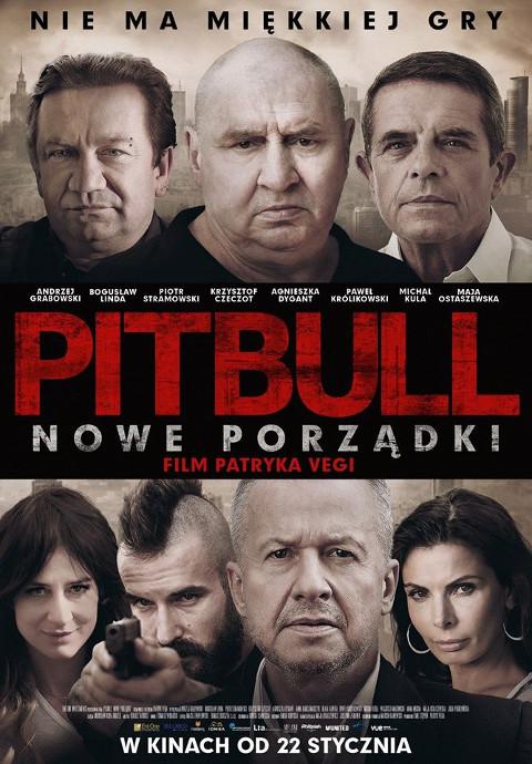Pitbull. Nowe porządki (2016) online. Obsada, opinie, opis fabuły, zwiastun