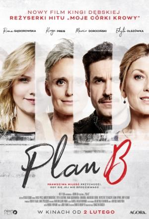Plan B (2018) online. Obsada, opinie, opis fabuły, zwiastun
